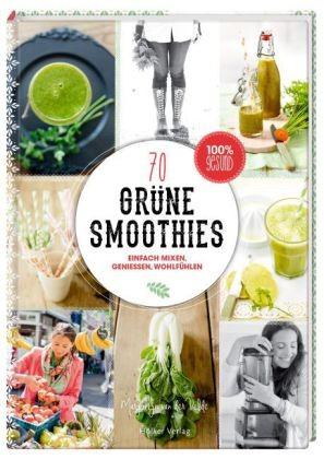 70 Grüne Smoothies