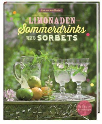 Limonaden Sommerdrinks und Sorbets